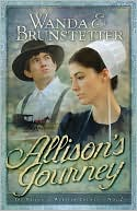 Allison's Journey (Brides of Webster County Series #4) book written by Wanda E. Brunstetter