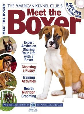 Meet the Boxer book written by American Kennel Club