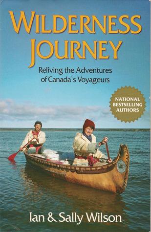 Wilderness journey written by Ian Wilson,Sally Wilson