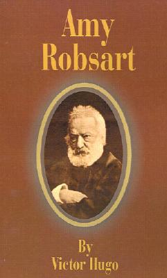 Amy Robsart book written by Victor Hugo