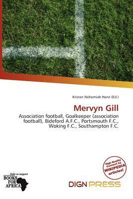 Mervyn Gill written by Kristen Nehemiah Horst