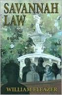 Savannah Law book written by William Eleazer