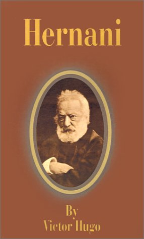 Hernani book written by Victor Hugo