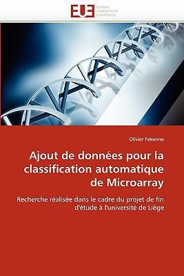 Ajout de Donn Es Pour La Classification Automatique de Microarray written by Olivier Fekenne