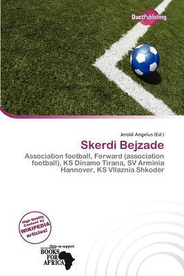 Skerdi Bejzade written by
