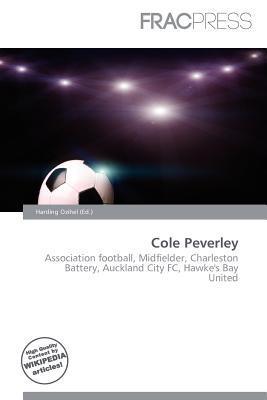 Cole Peverley written by Harding Ozihel