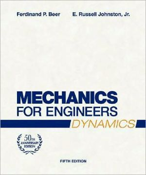 Mechanics for Engineers, Dynamics book written by Ferdin& P. Beer