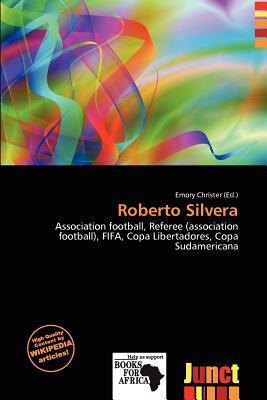 Roberto Silvera written by Emory Christer