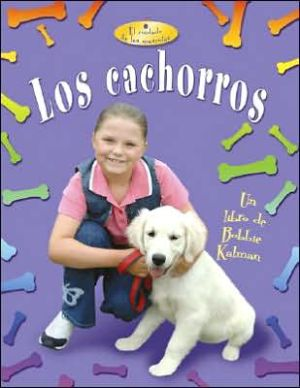 Las Cachorros (Puppies) book written by Rebecca Sjonger