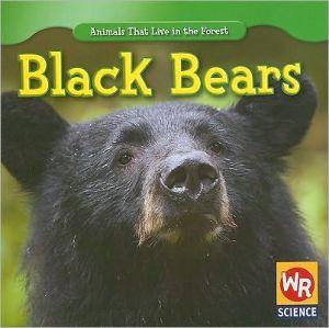Black Bears book written by JoAnn Early Macken
