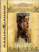 A Dream to Call My Own (Brides of Gallatin County Series #3) book written by Tracie Peterson