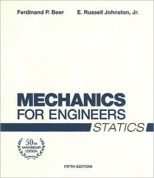 Mechanics for Engineers, Statics book written by Ferdin& P. Beer