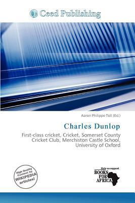 Charles Dunlop written by Aaron Philippe Toll