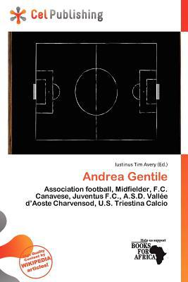 Andrea Gentile written by Iustinus Tim Avery