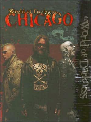 World of Darkness Chicago book written by Kraig Blackwelder