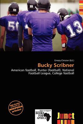 Bucky Scribner written by Emory Christer