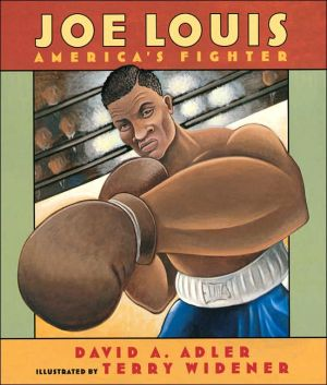 Joe Louis: America's Fighter book written by David A. Adler