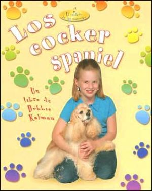 Los cocker spaniel book written by Kelley MacAulay