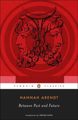 Between Past and Future book written by Hannah Arendt