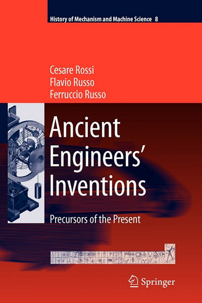 Ancient Engineers' Inventions written by Cesare Rossi