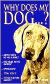 Why Does My Dog...? book written by John Fisher