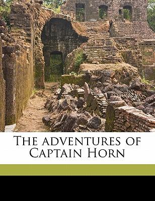 The Adventures of Captain Horn book written by Stockton, Frank Richard