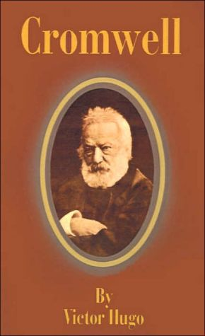Cromwell book written by Victor Hugo