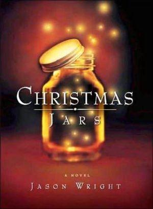 Christmas Jars book written by Jason Wright