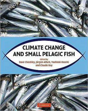 Climate Change and Small Pelagic Fish book written by Dave Checkley
