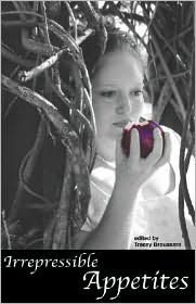 Irrepressible Appetites book written by Tracey Broussard