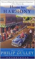 Home to Harmony book written by Philip Gulley