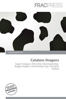Catalans Dragons written by Harding Ozihel