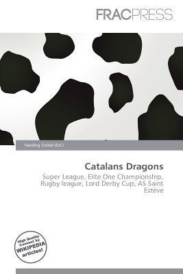 Catalans Dragons written by Harding Ozihel