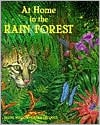 At Home in the Rain Forest book written by Diane Willow