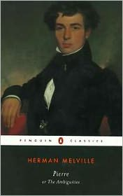 Pierre, or, The Ambiguities book written by Herman Melville