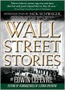 Wall Street Stories book written by Edwin Lefevre