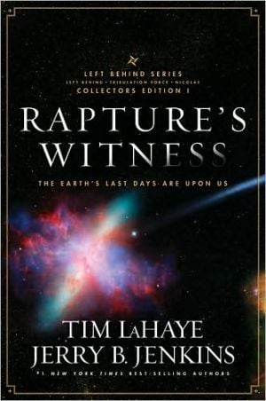 Rapture's Witness, Vol. 1 book written by Tim LaHaye