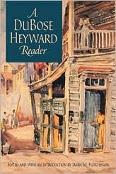 A DuBose Heyward Reader book written by DuBose Heyward