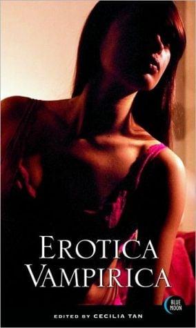 Erotica Vampirica book written by Cecilia Tan