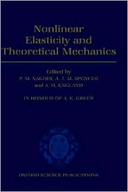 Nonlinear Elasticity and Theoretical Mechanics: In Honour of A. E. Green book written by Naghdi