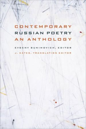 Contemporary Russian Poetry: An Anthology book written by Evgeny Bunimovich