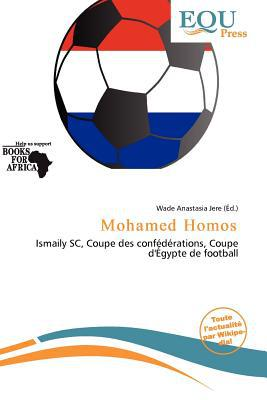 Mohamed Homos written by Wade Anastasia Jere