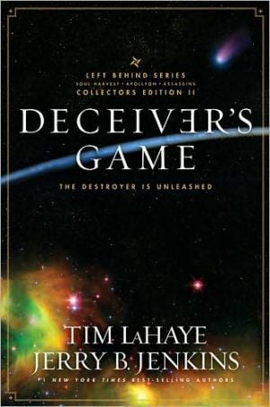 Deceiver's Game: The Destroyer Is Unleashed book written by Tim LaHaye