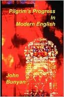 Pilgrim's Progress in Modern English book written by John Bunyan