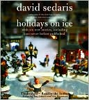 Holidays on Ice book written by David Sedaris