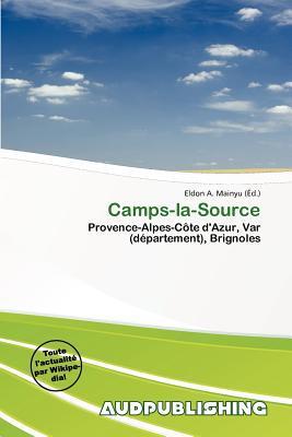 Camps-La-Source written by Eldon A. Mainyu