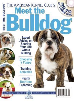 Meet the Bulldog book written by American Kennel Club