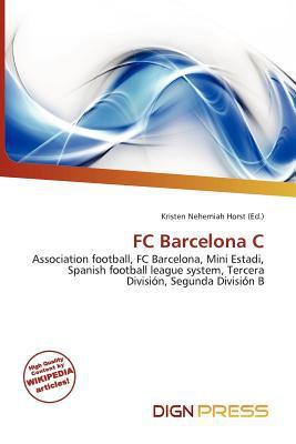 FC Barcelona C written by Kristen Nehemiah Horst