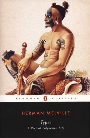 Typee: A Peep at Polynesian Life book written by Herman Melville