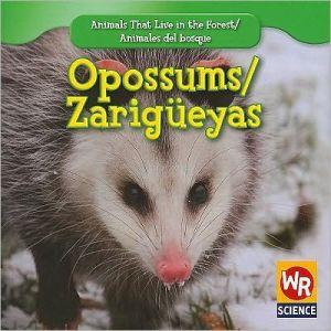 Opossums/Zarig book written by JoAnn Early Macken